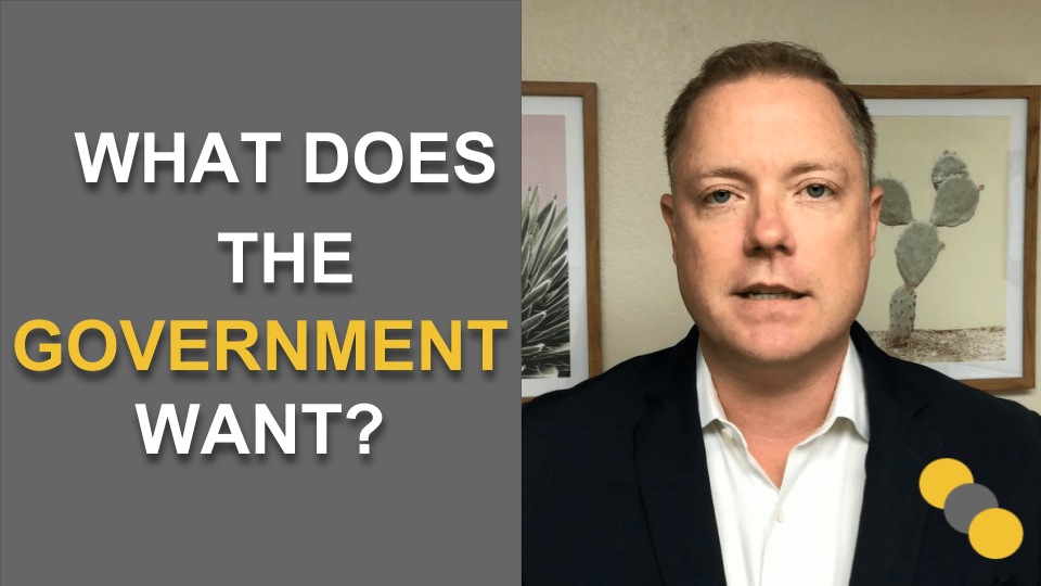 What Does the Government Want?