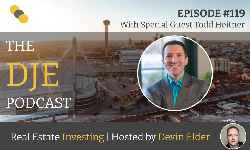 The DJE Multifamily Podcast #119 with Todd Heitner