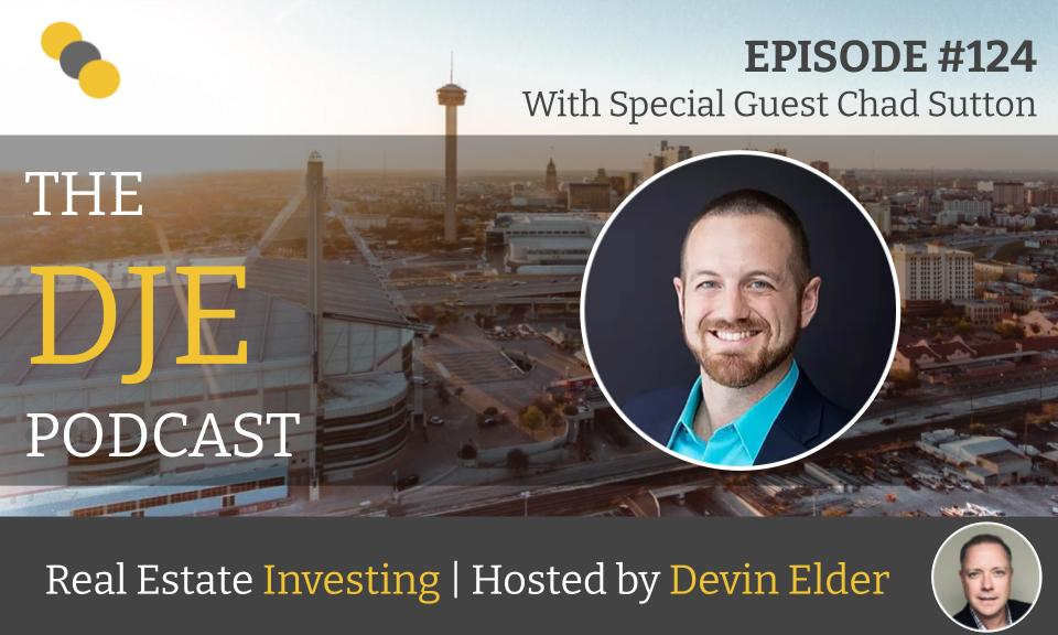The DJE Multifamily Podcast #124 with Chad Sutton