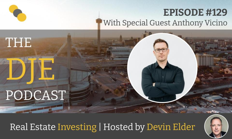The DJE Multifamily Podcast #129 with Anthony Vicino
