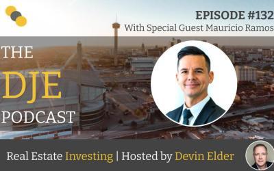 The DJE Multifamily Podcast #132 with Mauricio Ramos