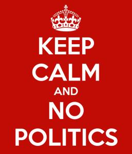 keep-calm-and-no-politics