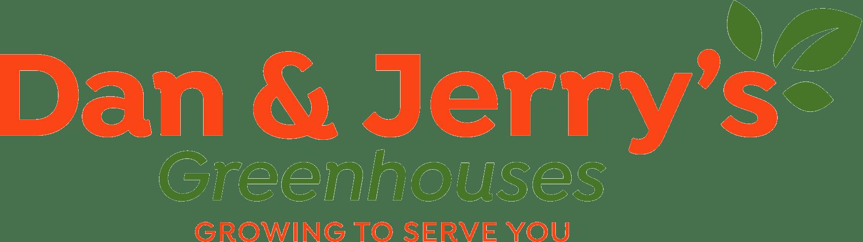 Dan & Jerry's Greenhouses