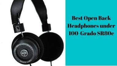 Best Open Back Headphones under 100-Grado-SR80e
