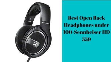 Best Open Back Headphones under 100-Sennheiser-HD-559