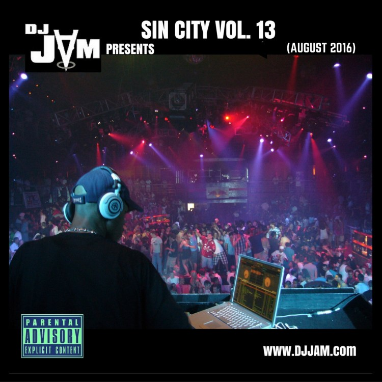 DJ Jam's Sin City Vol. 13 - (EDM vs HIP-HOP vs R&B)