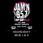 DJ Jam Radio Mix 09/08/2017 Mix 1 & 2