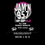 DJ Jam Radio Mix 09/22/2017 Mix 1 & 2