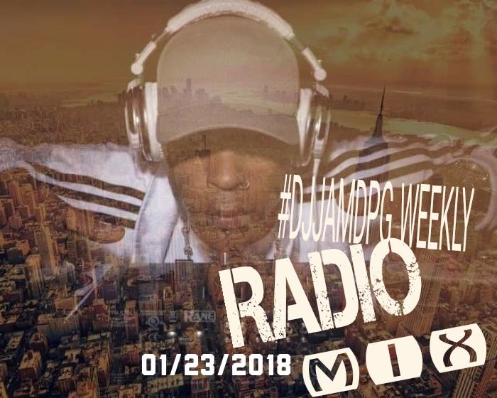 DJ Jam Weekly Radio Mix 01/23/2018 #DJJAM #WEEKLYRADIOMIXES #JAMN957 #THEEDGE961 #RADIOMETRO1057 #DJVATICAN #USA #AUSTRALIA LISTEN NOW!!!
