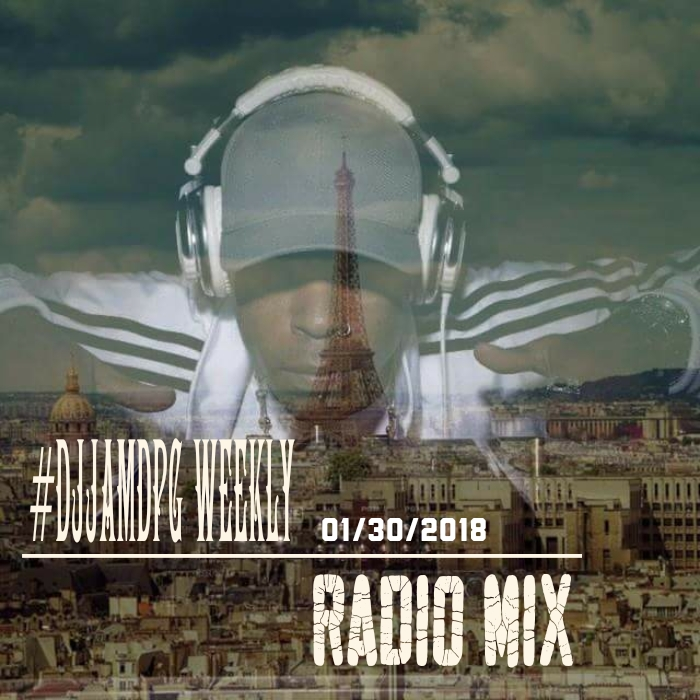 DJ Jam Weekly Radio Mix 01/30/2018 #DJJAM #WEEKLYRADIOMIXES #JAMN957 #THEEDGE961 #RADIOMETRO1057 #DJVATICAN #USA #AUSTRALIA LISTEN NOW!!!