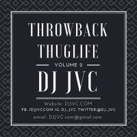 Throwback Thuglife: Vol. 2 (Hip Hop | R and B | Old school Compilation)