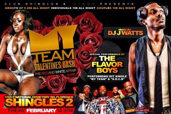 My TeAm Valentines Bash @Shingle's 2 Florence, SC