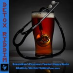 Detox-Riddim full release