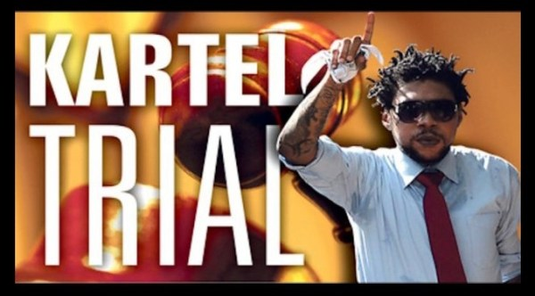 kartel trial update onstage tv december 2013