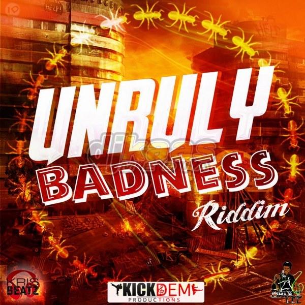 Unruly-Badness-Riddim-Copy