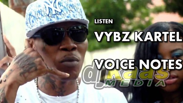Listen the Vybz Kartel Voice Notes that were used as evidence in his murder trial.