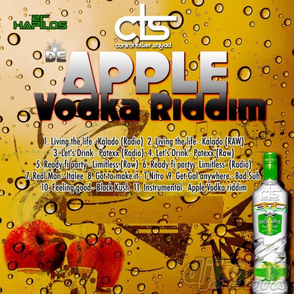 De Apple Vodka Riddim -  Control Tower Squad
