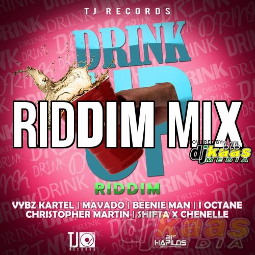 Download Drink Up Riddim Mix by DJ Kaas, Vybz Kartel, Beenie Man, Mavado, I-Octane &More| TJ Records Oct 2014