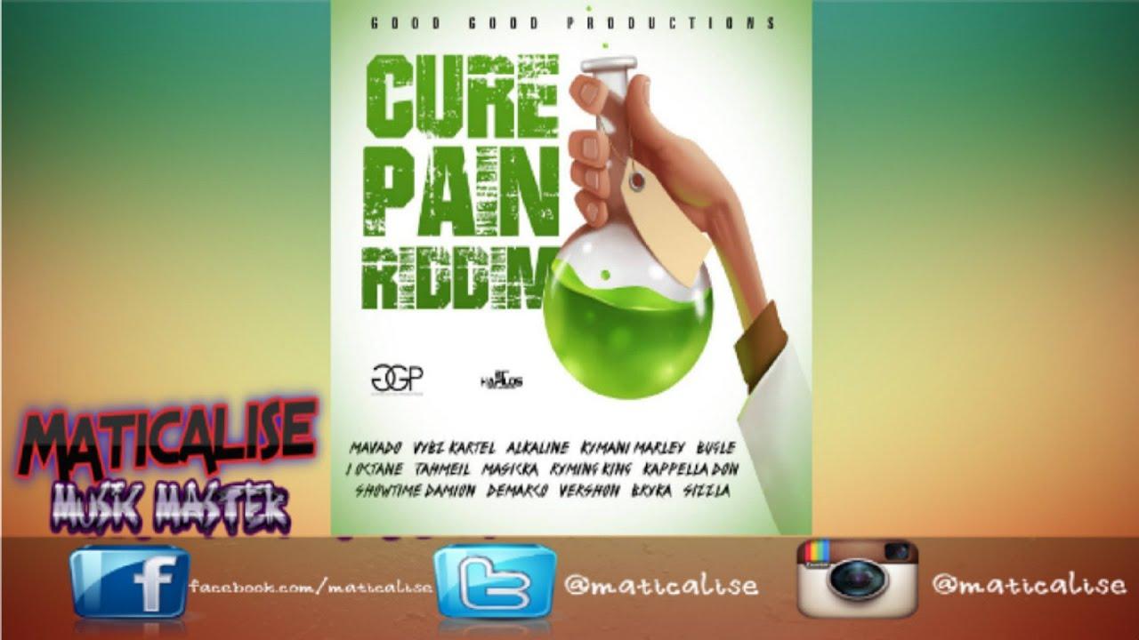 Cure Pain Riddim Mix (Good Good Productions) February 2016