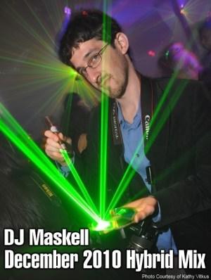 DJ Maskell December 2010 Hybrid Mix