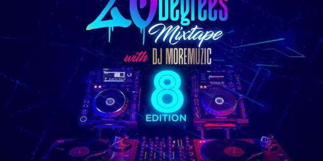 Download Dj MoreMuzic Mixtape: 20 Degree Mix - DJ Mixtapes