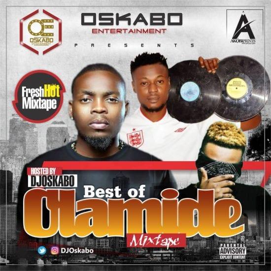 Dj Mixtape: Best Of olamide Mix - 2018 (Mix By Dj Oskabo) - DJ Mixtapes