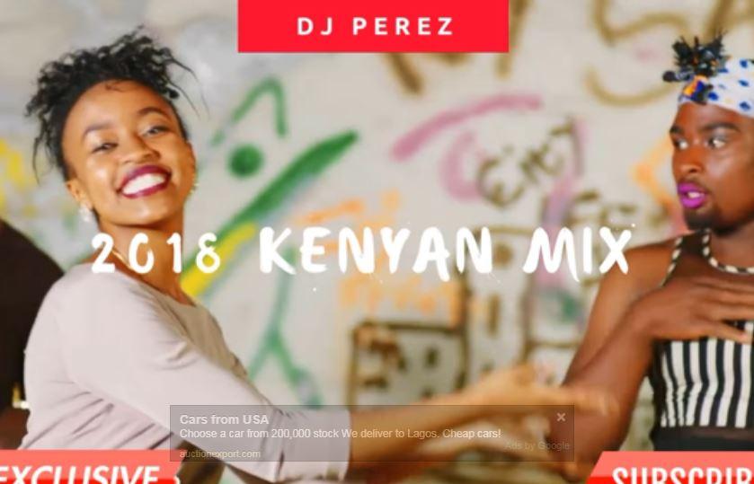 Dj Mixtapes: Top Kenyan Songs March 2018 (Mix By Dj Perez)
