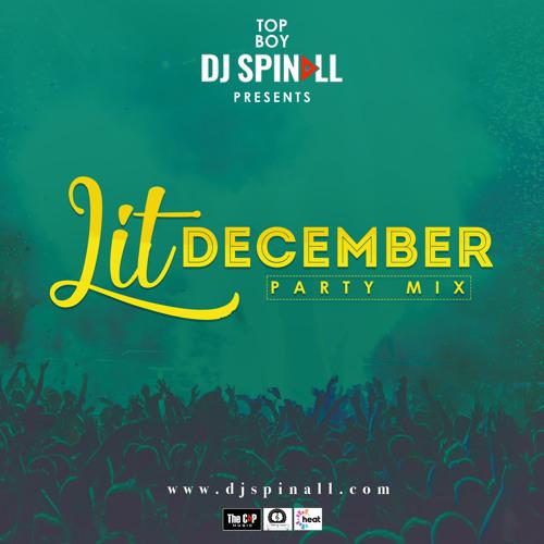 Dj Spinall Mixtape: Lit New Year Mix - 2018 - DJ Mixtapes