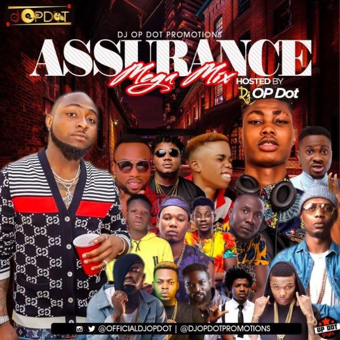 Assurance mega mix by Dj op dot