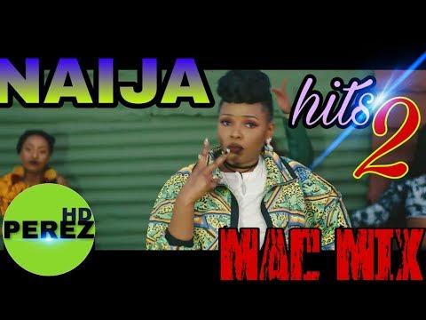 Dj Mixtape: New Naija Afrobeat Mix 2018 (By Dj Perez) - DJ Mixtapes
