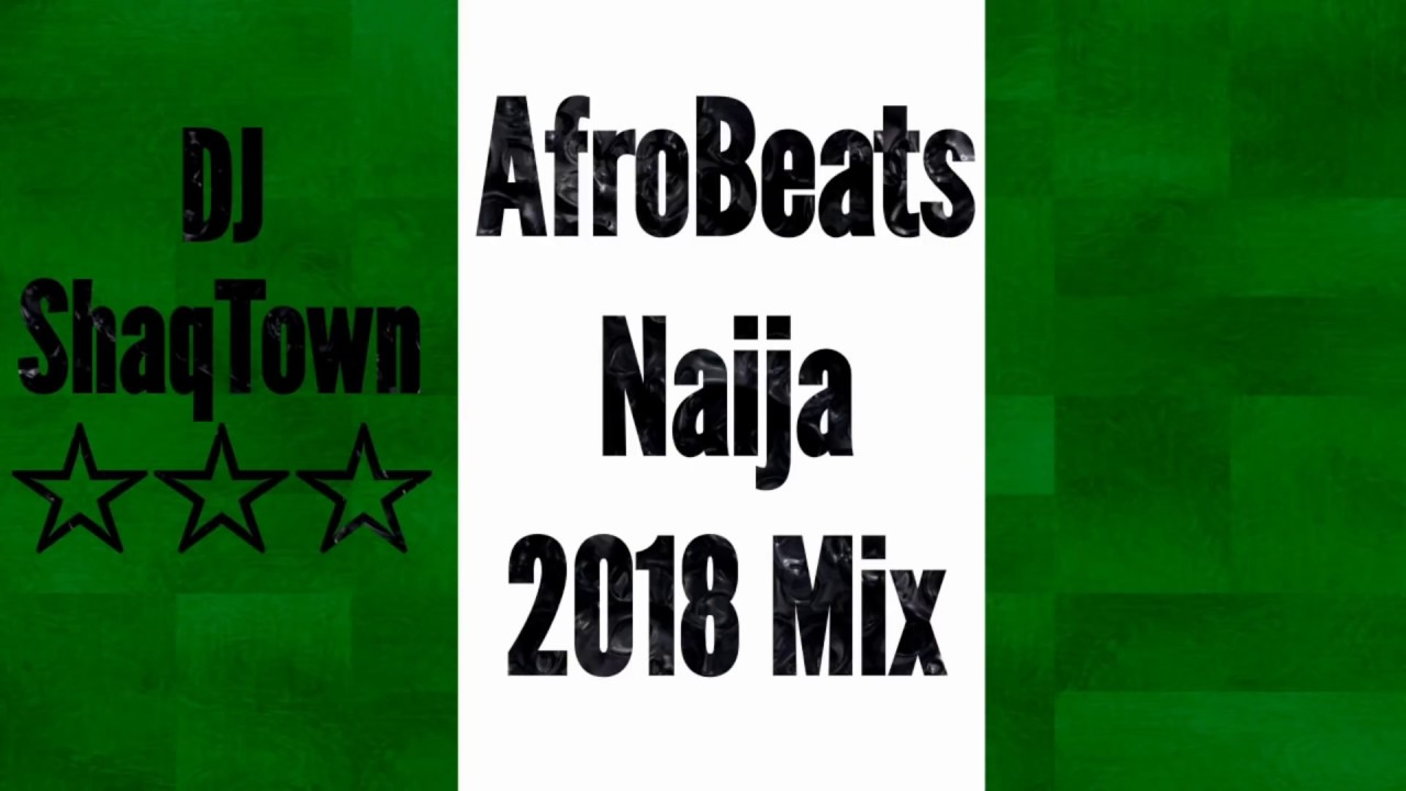 🔥Download Mixtape: Naija AfroBeat Mix 2018 Ft: Davido