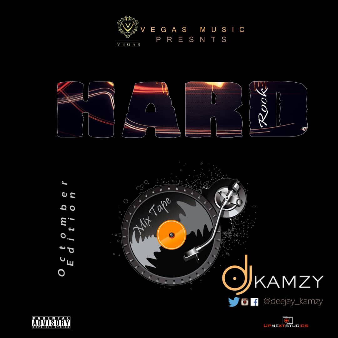 Mixtape: DJ Kamzy HardRock Mix | Latest Naija Mix October