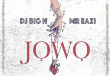 DJ-Big-N-x-Mr-Eazi-Jowo-Mp3-Download