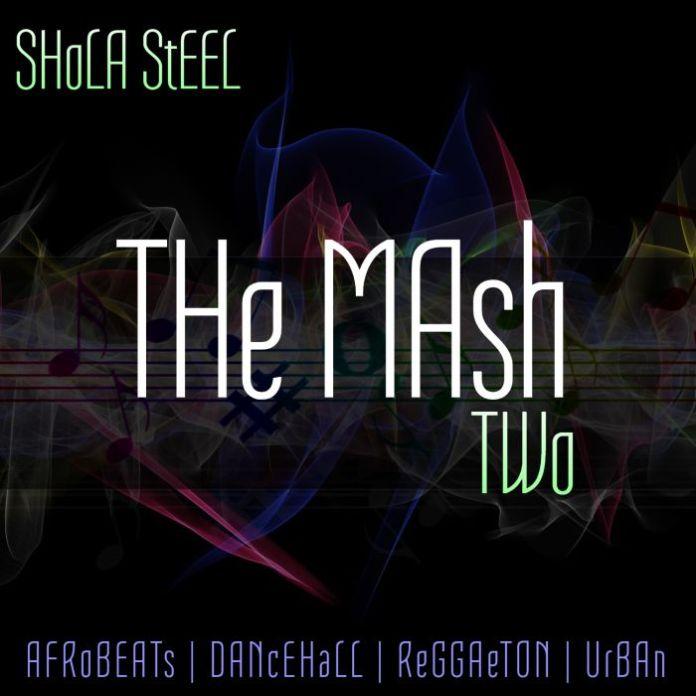 DJ Shola Steel The-Mash-2-April-2019
