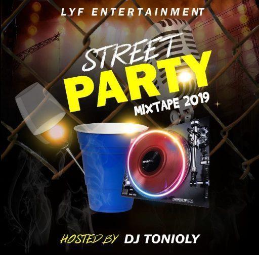 Street Mixtape 2019] DJ Tonioly – Street Party Mix - DJ Mixtapes