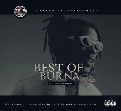 DJ Oskabo – Best Of Burna Boy Songs 2019 Mix - DJ Mixtapes