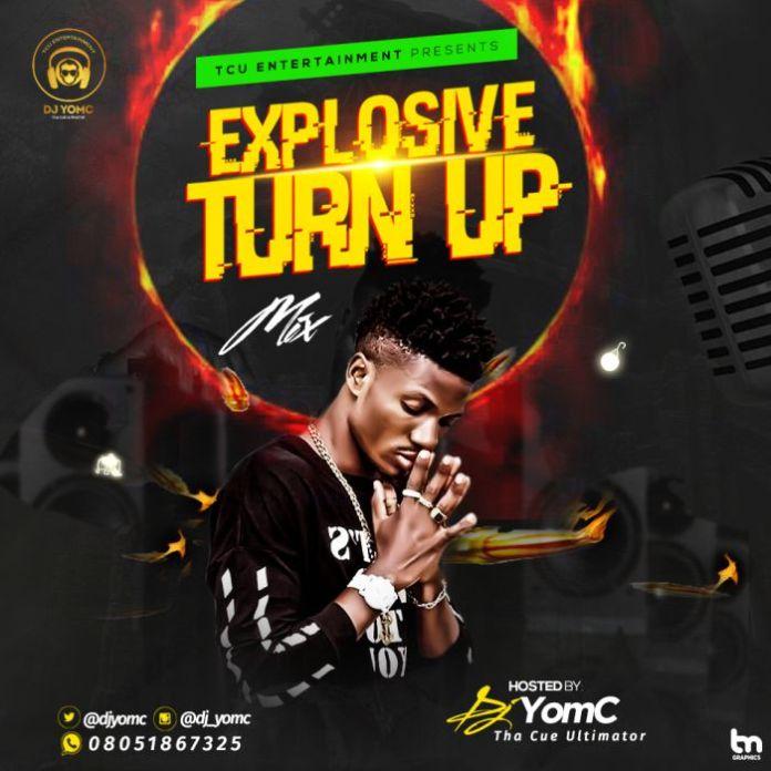 Explosive-Turn-up-mix-dj-yomc