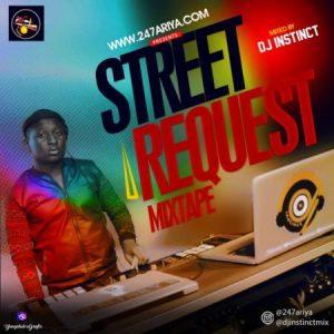 dj instinct street request mixtape 2019