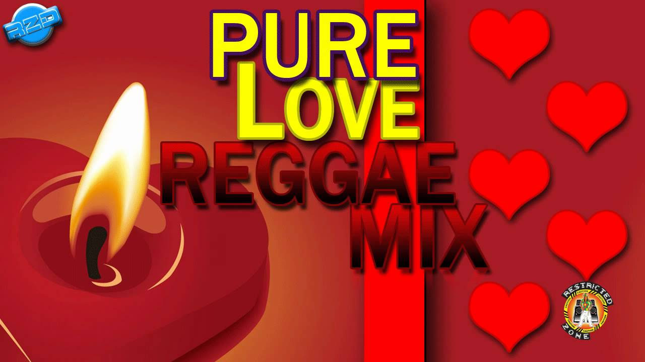 Pure Love Reggae Mix Free MP3 Download - DJ Mixtapes