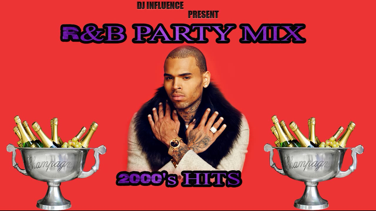 RnB Mix 2000] DJ Influence - 2000's R&B Hits Party Mix - DJ
