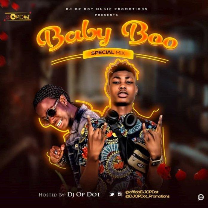 DJ OP Dot Baby Boo Special Mix