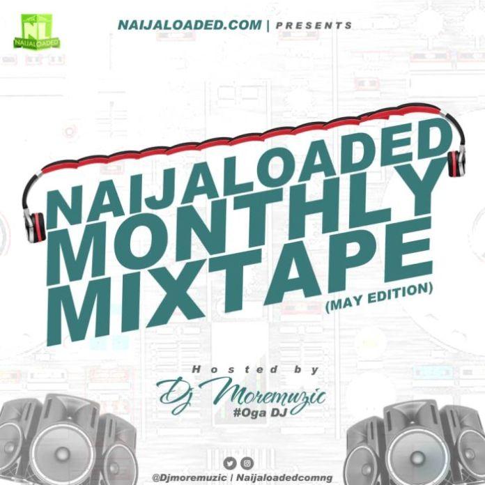 Naijaloaded-Monthly-Mixtape-May-Edition-3.0