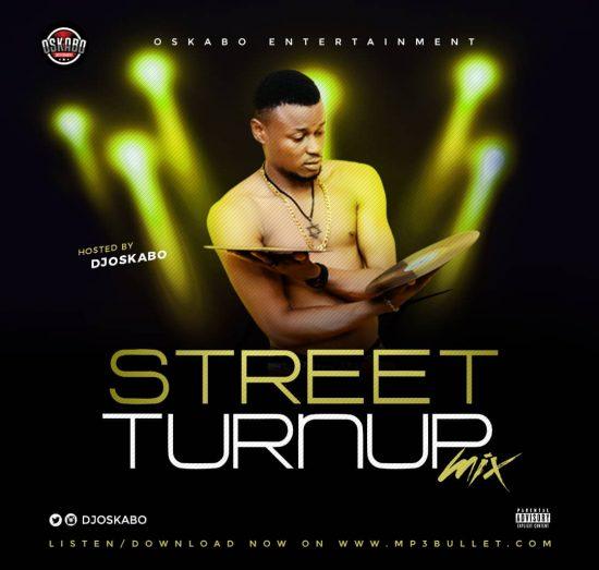Download Best Street Dj Mix 2019 Mixtape Mp3 DJ Oskabo Latest Mix