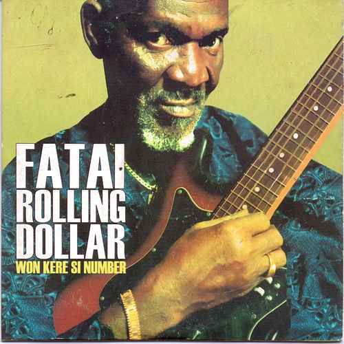 Fatai Rolling Dollar Mixtape - Best Of Fatai Rolling Dollar