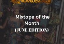 Novice2STAR Mix Of The Month (June Edition) by DJ Klassique
