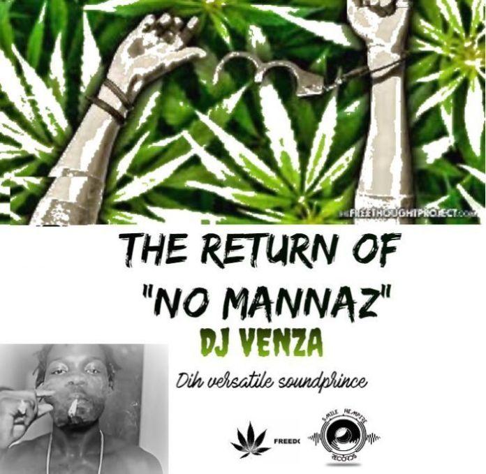 dj-venza-the-retrun-of-no-mannaz-2019