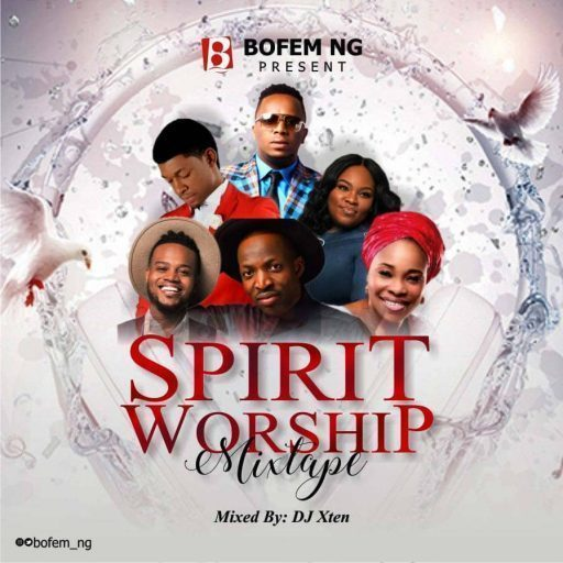 spirit-worship-dj-mixtape-nigeria-2019-gospel-songs