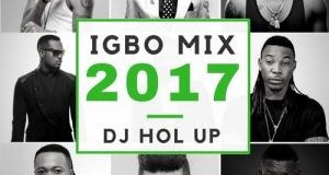 dj-hol-up-igbo-afrobeats-mix-southeast-vibes