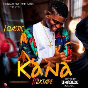 djmoremuzic-tclassic-–-kana-mixtape-2019