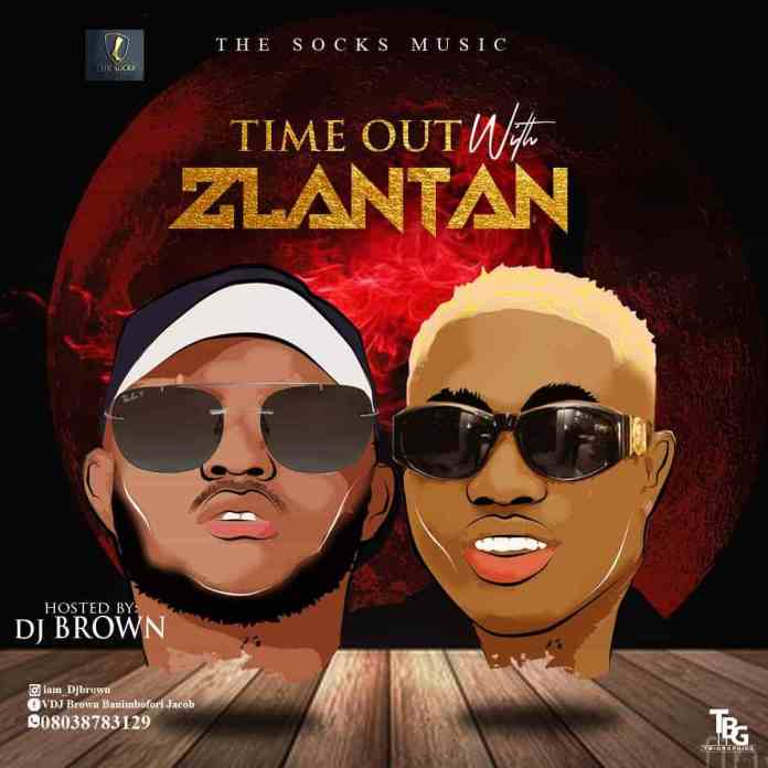 dj brown time out with zlatan mix